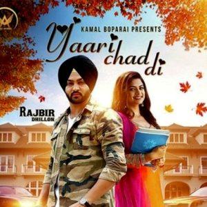 Yaari-Chad-Di - Rajbir Dhillon