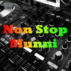 Munni Badnam - Non Stop