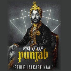 Pehle Lalkare Naal - Kulshan Sandhu Ft MixSingh