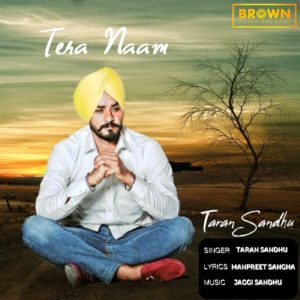 Tera Naam - Taran Sandhu - Brown Media Records