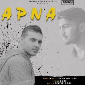 Apna - MusicFry - Element One - Brown Media Records