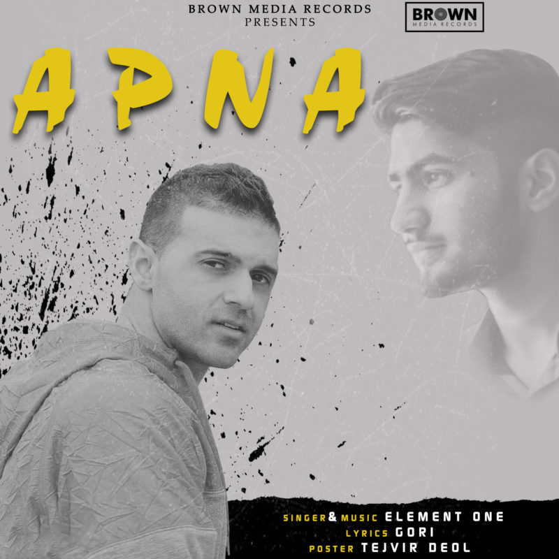 Apna - MusicFry - Element One - Brown Media Records
