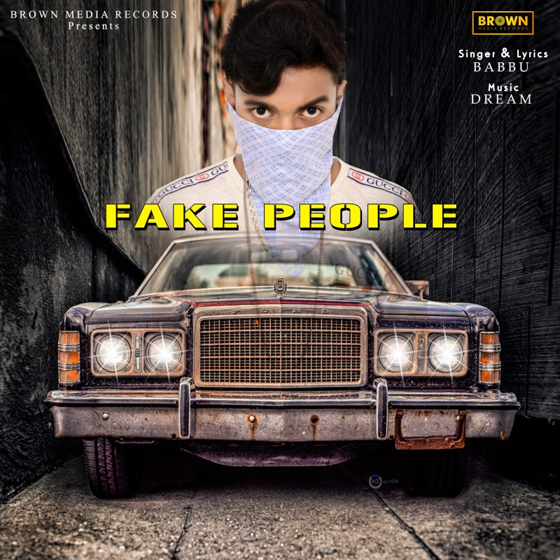 Fake People - Brown Media Records - MusicFry - babbu